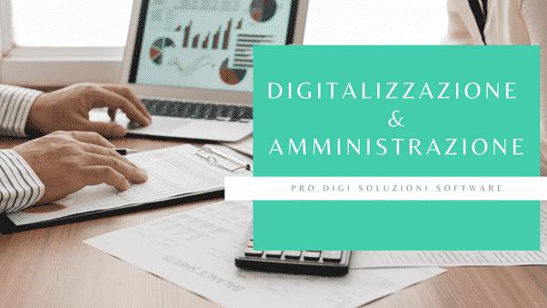 Perché è importante digitalizzare il reparto amministrativo di un'azienda